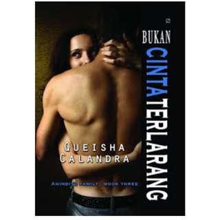Ebook Bukan Cinta Terlarang - Queisha Calandra