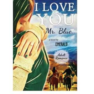 Ebook I love You, Mr. Blue - Emerald
