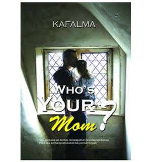 Ebook Who's Your Mom? - Kafalma