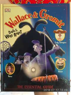 Wallace & Gromit - Curse of the Were-Rabbit - The Essential Guide