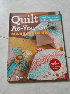 Quilt as you go.
