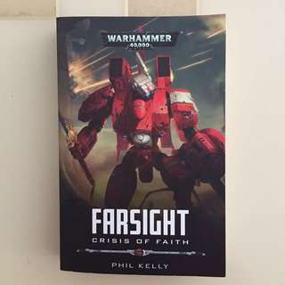 Warhammer 40000 Farsight, Crisis of Faith : Phil Kelly