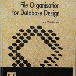 File Organisation for Database Design / Gio Wiederhold / McGRAW-HILL INTERNATIONAL EDITIONS