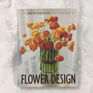 Flower Design Encyclopedia/Judith Blacklock