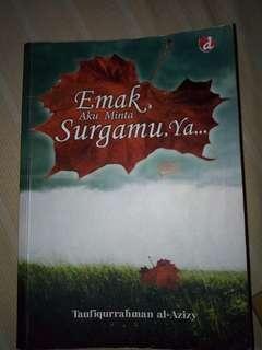 Novel religi - Emak, aku minta surgamu, ya - karya taufiqqurahman al azizy