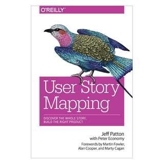 🚚 User Story Mapping: Discover the Whole Story, Build the Right Product