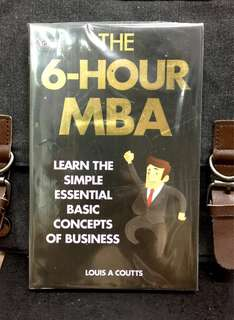 《Preloved Paperback + 》Louis A Coutts - THE 6-HOUR MBA : Learn The Simple Essential Basic Concept of Business