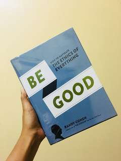 Be Good (Hardbound Book)