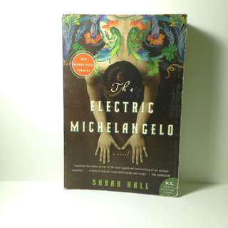 The Electric Michaelangelo by Sarah Hall