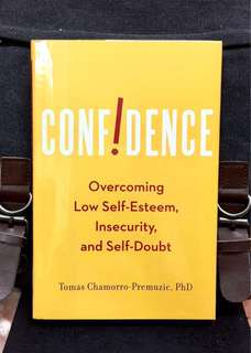 # Highly Recommended《New Book condition + Hardcover Edition +  How Much Confidence You Really Need and How to Get It》Dr Tomas Chamorro-Premuzic - CONFIDENCE : Overcoming Low Self-Esteem, Insecurity, and Self-Doubt