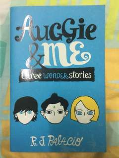 Auggie & Me by R.J Palacio