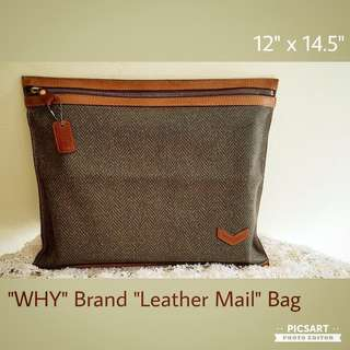 "Vintage WHY Brand ""Leather Mail"" Bag or Document Bag. Good Condition, only used a few times. Size as in photo. Good Condition. $10 Clearance offer, sms 96337309."