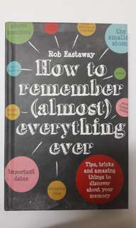how to remember almost everything ever. in a really good condition