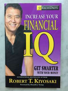 Rich Dad's Increase Your Financial IQ: Get Smarter with Your Money Paperback – by Robert T. Kiosaki