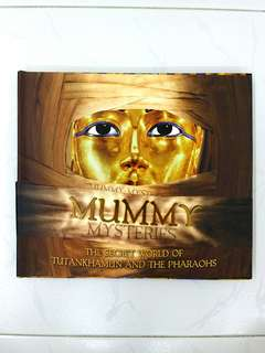 Mummy Mysteries: The Secret World of Tutankhamun and the Pharaohs by Joyce Tyldesley, Interactive Carlton Books, 32 pages, Hardcover (History Non-Fiction Reference)