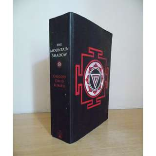 The Mountain Shadow by Gregory David Roberts