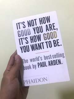 IT'S NOT HOW GOOD YOU ARE, IT'S HOW GOOD YOU WANT TO BE.