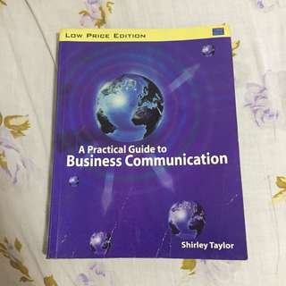 A Practical Guide to Business Communication