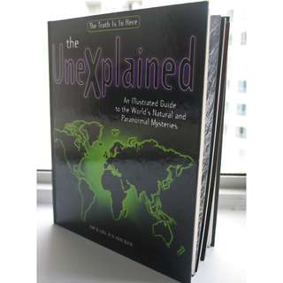 The Unexplained by Dr Karl P.N. Shuker