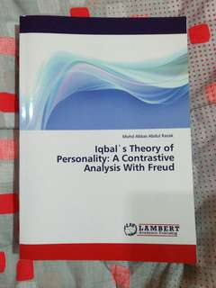 Iqbal's Theory of Personality: A Contrastive Analysis with Freud - Mohd Abbas Abdul Razak