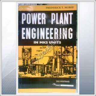 ENGINEERING- Power Plant Engineering in MKS Units by Morse