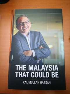 The Malaysia That Could Be by Kalimullah Hassan