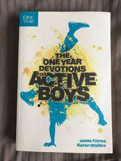 The One Year Devotions for Active Boys by Jesse Florea & Karen Whiting