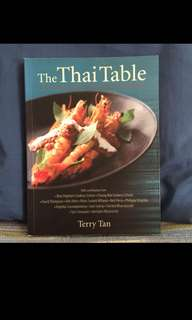 The Thai Table : A Celebration Of Culinary Treasures
