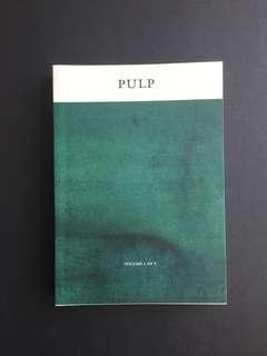 Pulp by shubigi rao