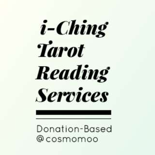 🚚 i-Ching and Tarot Reading Divination (Donation-Based Per Reading)