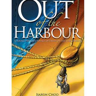 Out of the harbour by Jiamin Choo (A true story)! (Christian book)