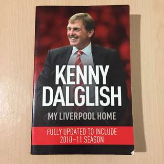 Liverpool Autobiography Kenny Dalglish Book