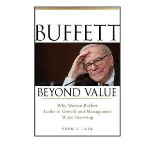 Buffett Beyond Value: Why Warren Buffett Looks to Growth and Management When Investing (ebook)