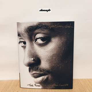 Tupac - The Rose That Grew From Concrete (2009 Edition)