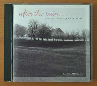 Classical CD: After the rain... The Soft Sounds of Erik Satie, Pascal Roge (piano)