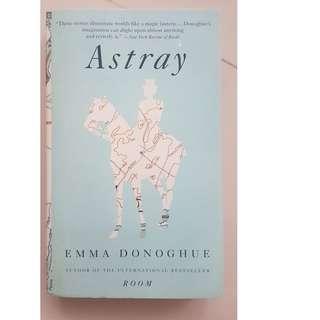 🚚 Astray by Emma Donoghue