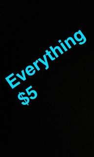 Everything $5