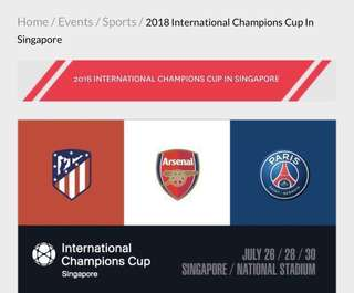 International champions cup 2018 Singapore - 2x Tickets for 26 Jul Arsenal vs Atletico Madrid