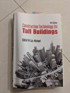 Construction Technology for Tall Buildings 4th Edition by Michael Chew