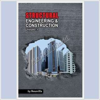 Structural Engineering and Construction Vol. 3 by Besavilla