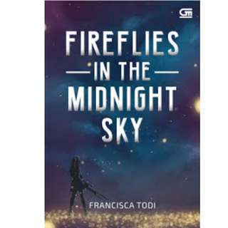 Ebook Fireflies In The Midnight Sky - Fransisca Todi
