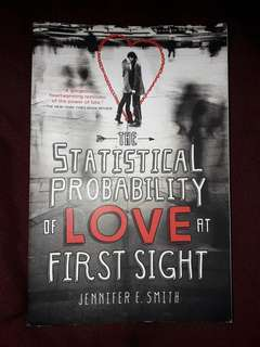The Statistical Probability of Love At First Sight by Jennifer Smith (Books for Sale!!!)