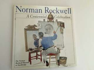 Art And GRAPHIC Design  Norman Rockwell A Centennial Celebration Hardcover  Pickup Hougang Buangkok Mrt