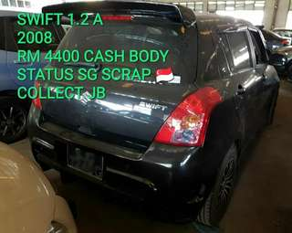 SWIFT 1.2 A 2008 RM 4400 CASH BODY STATUS SG SCRAP 🇸🇬 COLLECT JB