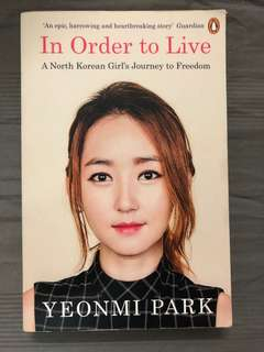 In Order To Live By Park Yeonmi