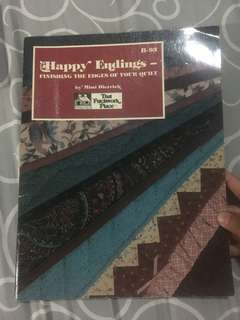 Happy Endings - Finishing the Edges of Your Quilt
