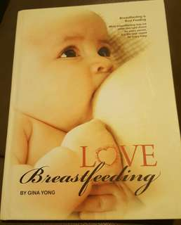 (FREE Chinese parenting book)LOVE Breastfeeding by Gina Yong