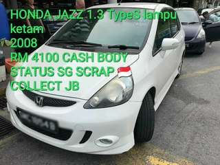 HONDA JAZZ 1.3 TypeS lampu ketam 2008 RM 4100 CASH BODY STATUS SG SCRAP 🇸🇬 COLLECT JB