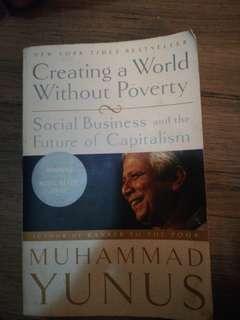 Muhammad Yunus - Creating a World Without Povertt