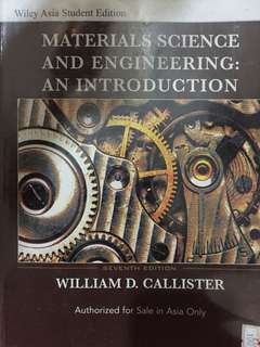 Materials Science and Engineering : An Introduction Seventh Edition William D. Callister